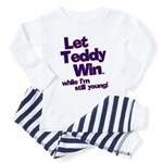 Let Teddy Win While I'm Still Young Toddler Tshirt