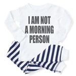 I am not a morning person Pajamas
