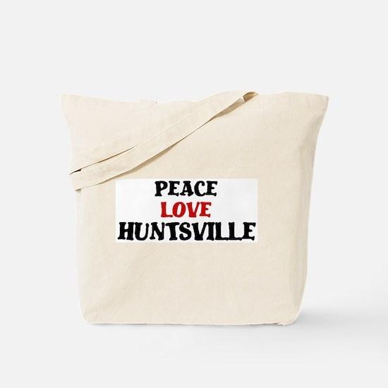 Peace Love Huntsville Tote Bag
