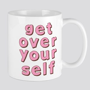 Get Over Yourself Mug
