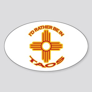 I'd Rather Be In Taos Oval Sticker