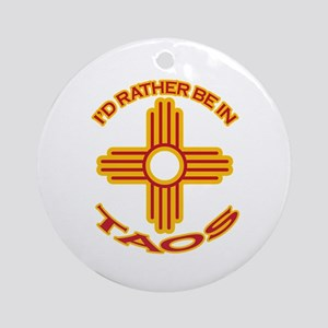 I'd Rather Be In Taos Ornament (Round)