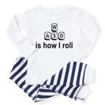 WASD Is How I Roll Toddler Pajamas