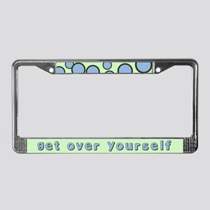 Get Over Yourself License Plate Frame