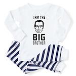I am the BIG BROTHER- Baby/ Toddler Pajamas