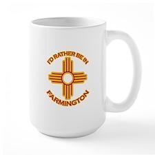 I'd Rather Be In Farmington Large Mug