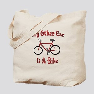 My Other Car Is A Bike Tote Bag