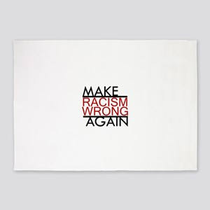 make racism wrong again black lives 5'x7'Area Rug