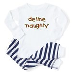 Define naughty Toddler Pajamas