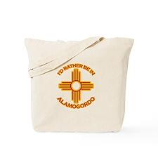 I'd Rather Be In Alamogordo Tote Bag
