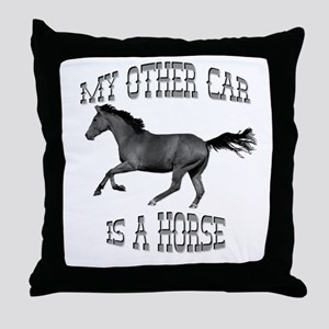 My Other Car Is A Horse Throw Pillow