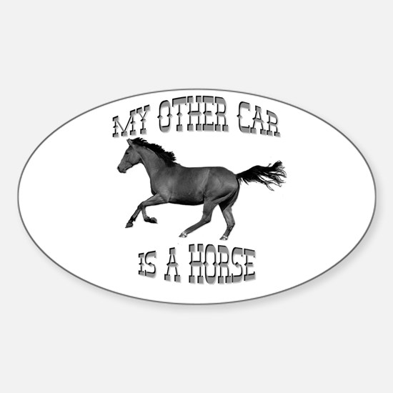 My Other Car Is A Horse Oval Decal