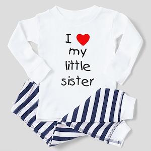 I Love My Little Sister Toddler Pajamas Cafepress