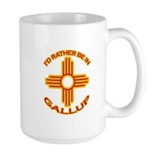 I'd Rather Be In Gallup Large Mug