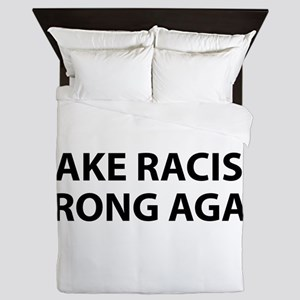make racism wrong again black lives ma Queen Duvet