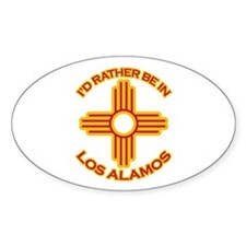 I'd Rather Be In Los Alamos Oval Sticker