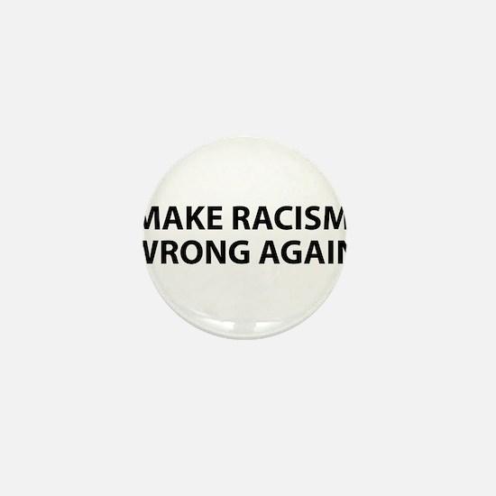 make racism wrong again black lives ma Mini Button