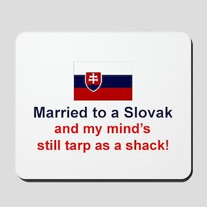Married To A Slovak Mousepad