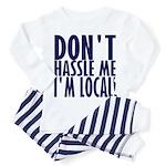 Don't Hassle Me! Toddler Pajamas