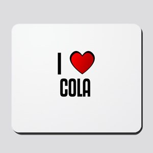 I LOVE COLA Mousepad