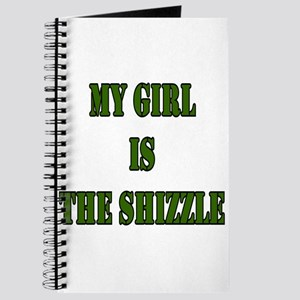 My girl is the shizzle Journal
