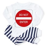 Do Not Enter Sign - Toddler Pajamas