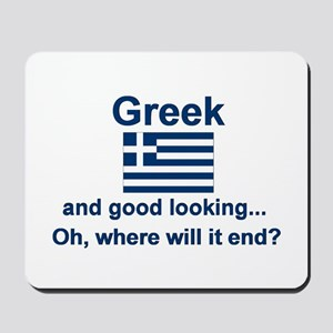 Good Looking Greek Mousepad