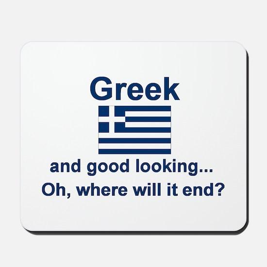 Good Looking Greek Mousepad