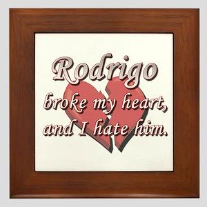 Rodrigo broke my heart and I hate him Framed Tile