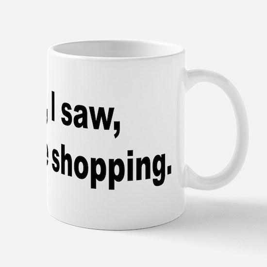 Shopping and Shop Humor Mug