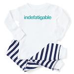 indefatigable (untiring) Toddler Pajamas