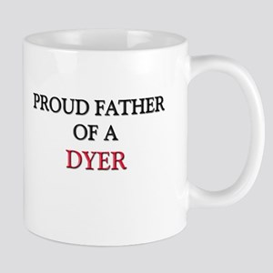 Proud Father Of A DYER Mug