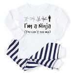 I'm a Ninja - (You can't see me) Baby Pajamas