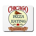 Chicago Pizza Eating Champion Mousepad