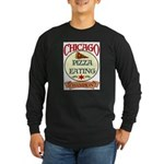 Chicago Pizza Eating Champion Long Sleeve Dark T-S