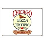 Chicago Pizza Eating Champion Banner