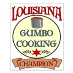 Louisiana Gumbo Cook Champ Small Poster