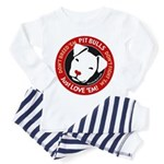 Pit Bulls: Just Love 'Em! Toddler Pajamas