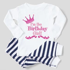Im the Birthday Girl Toddler Pajamas