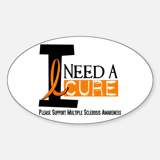 I Need A Cure MS Oval Decal