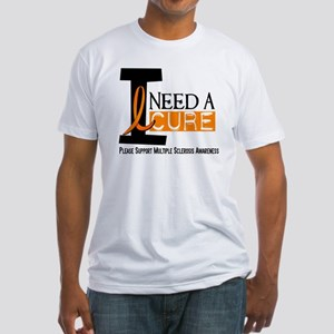 I Need A Cure MS Fitted T-Shirt