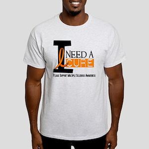 I Need A Cure MS Light T-Shirt