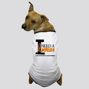 I Need A Cure MS Dog T-Shirt