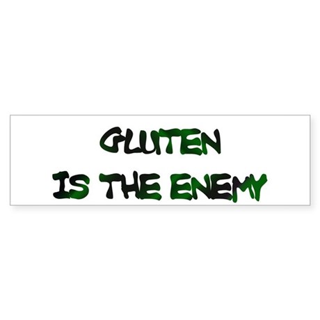 GLUTEN IS THE ENEMY Bumper Sticker