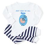 Don't Make Me Call Nana Toddler Pajamas