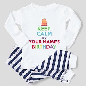 Personalized Keep Calm Its My Birthday Pajamas