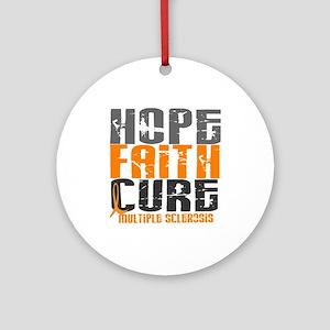 HOPE FAITH CURE MS Ornament (Round)