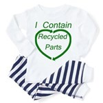 I Contain Recycled Parts Toddler Pajamas