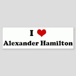 I Love Alexander Hamilton Bumper Sticker