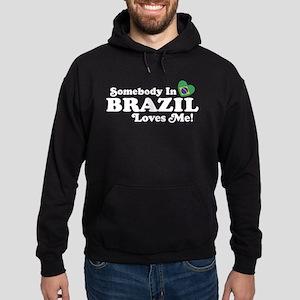 Somebody In Brazil Loves Me Hoodie (dark)